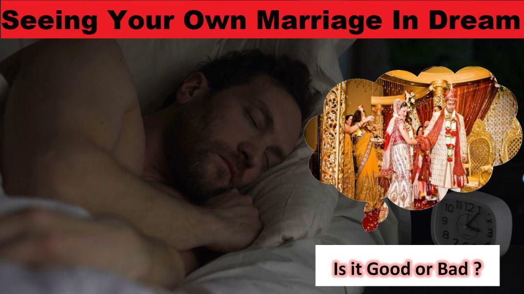 Seeing Your Own Marriage In Dream – Hindu Mythology