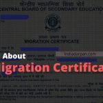 Migration Certificate | How to get it ? | When it is required ?