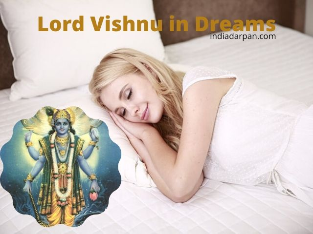 Seeing Lord Vishnu in Dream Meaning – Hindu Mythology