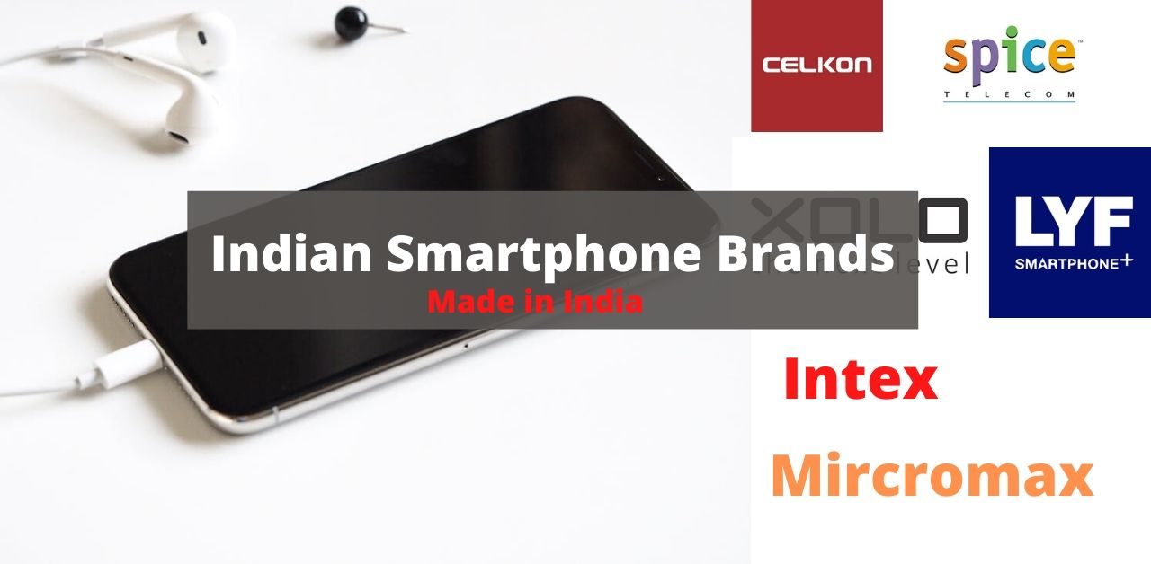 Best Indian Smartphone Brands | Made in India Mobile Phone Companies List